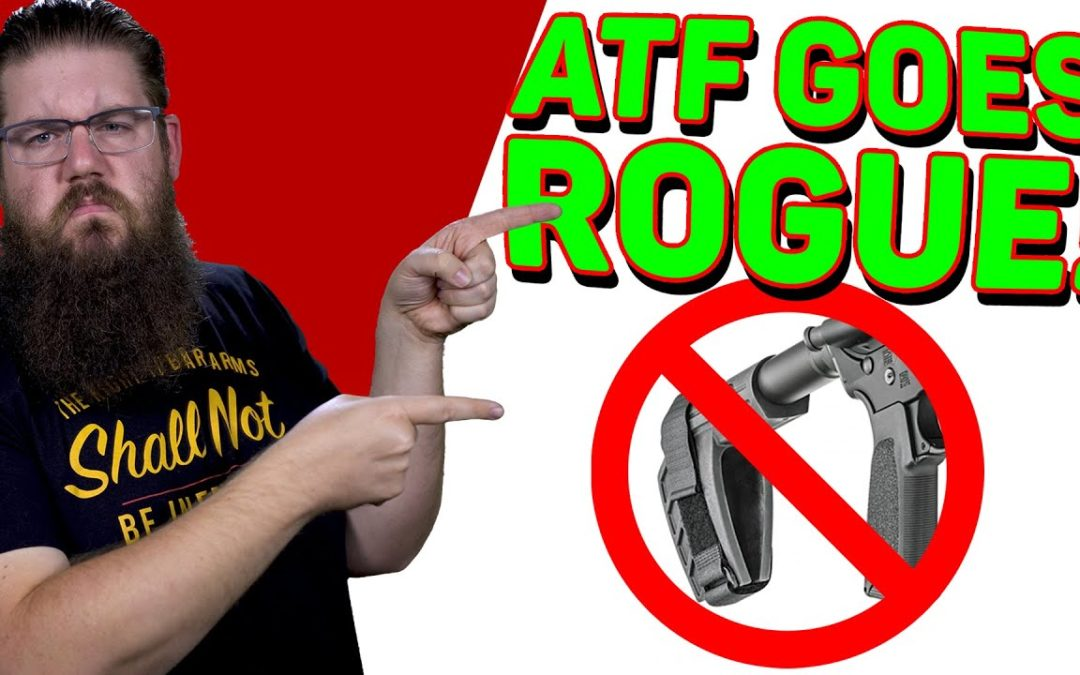 ATF vs. PISTOL BRACES, AGAIN! – The Fight For Gun Rights!