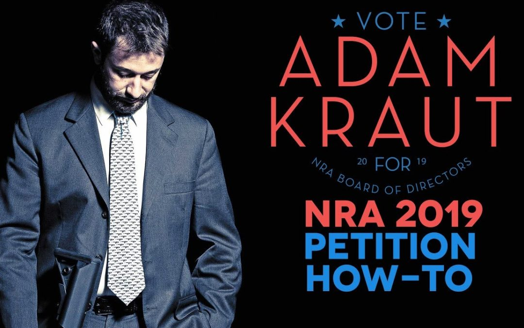 2019 NRA Board of Directors Petitions! – Kraut4NRA